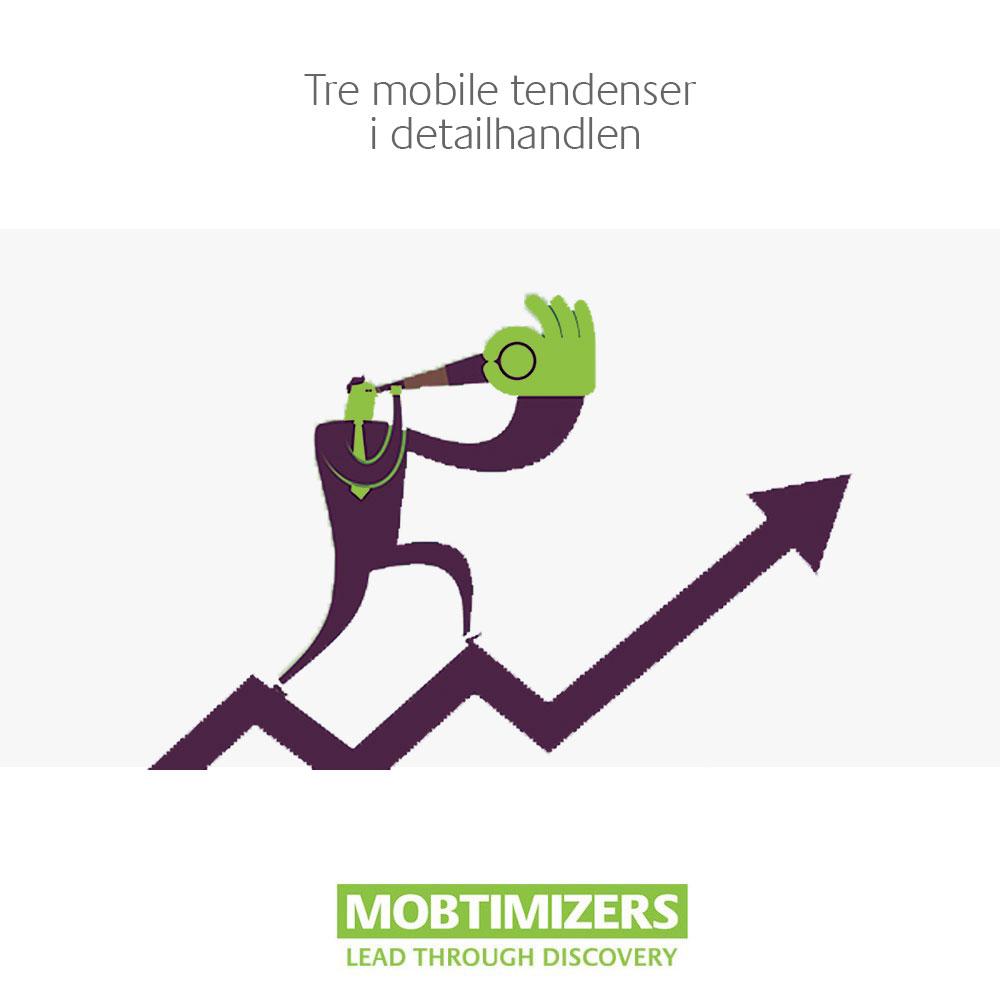 Tre mobile tendenser i detailhandlen