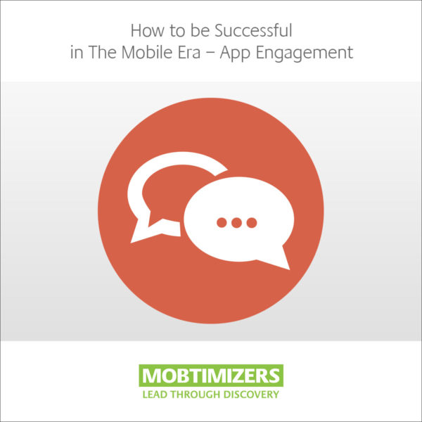 Key to app success is engagement. How to succeed with app, engagement.
